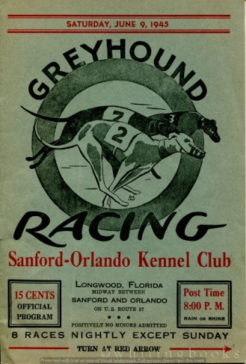 Image for Greyhound Racing Program: Sanford-Orlando Kennel Club, Saturday, June 9, 1945