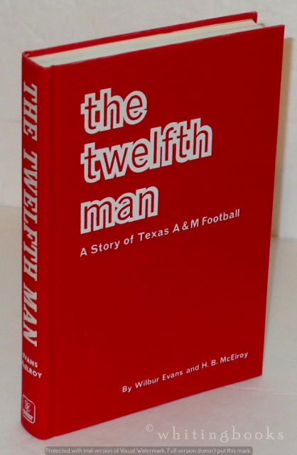 Image for The Twelfth Man: A Story of Texas A&M Football