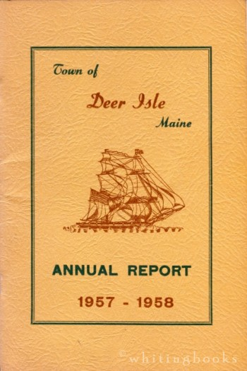Image for Town of Deer Isle, Maine Annual Report, 1957-1958 (with 1957 sample ballot and Investigating School Committee Report laid in)
