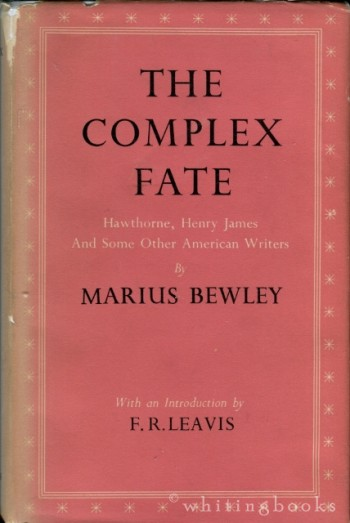 Image for The Complex Fate: Hawthorne, Henry James and Some Other American Writers