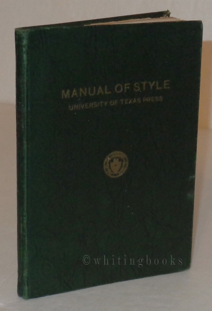 Image for Manual of Style (1925)  University of Texas Press - For Use in the Publications and the Departmental Printing of the University of Texas