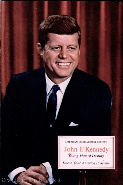 Image for John F. Kennedy: Young Man of Destiny (American Geographical Society - Know Your America Program)