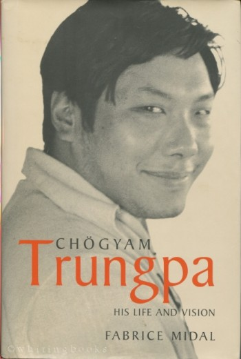 Image for Chogyam Trungpa: His Life and Vision