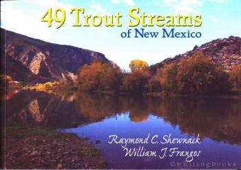 Image for 49 Trout Streams of New Mexico