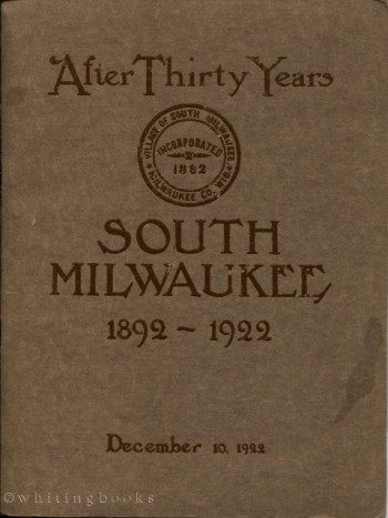 Image for After Thirty Years: South Milwaukee 1892-1922