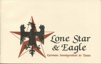 Image for Lone Star & Eagle: German Immigration to Texas
