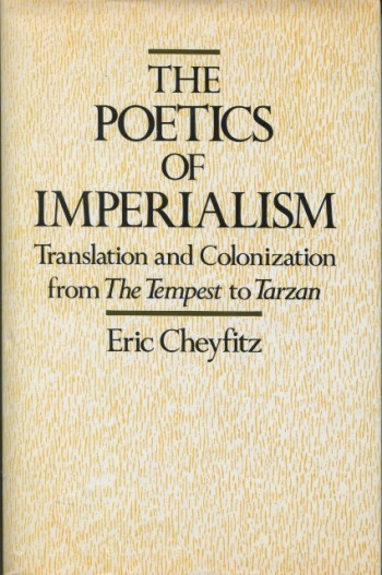 Image for The Poetics of Imperialism: Translation and Colonization from The Tempest to Tarzan