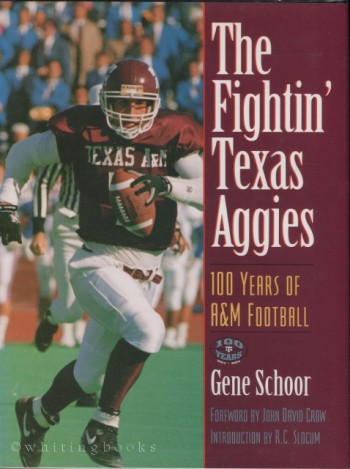 Image for The Fightin' Texas Aggies: 100 Years of A&M Football