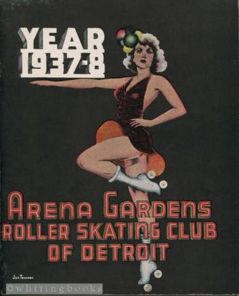 Arena Gardens Roller Skating Club of Detroit 1937-8 Year Book