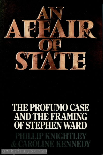 Image for An Affair of State: The Profumo Case and the Framing of Stephen Ward