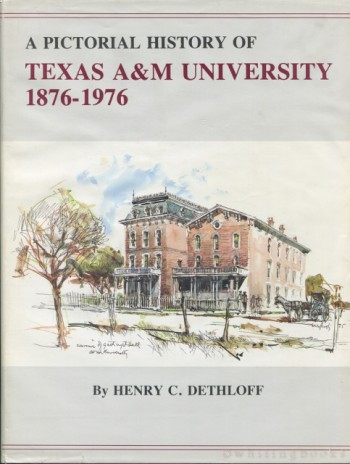 Image for A Pictorial History of Texas A&M University, 1876-1976