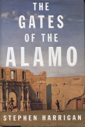 Image for The Gates of the Alamo