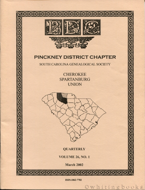 Image for South Carolina Genealogical Society Quarterly, Volume 26, No. 1, March 2002: Pinckney District Chapter - Cherokee, Spartanburg, Union Counties