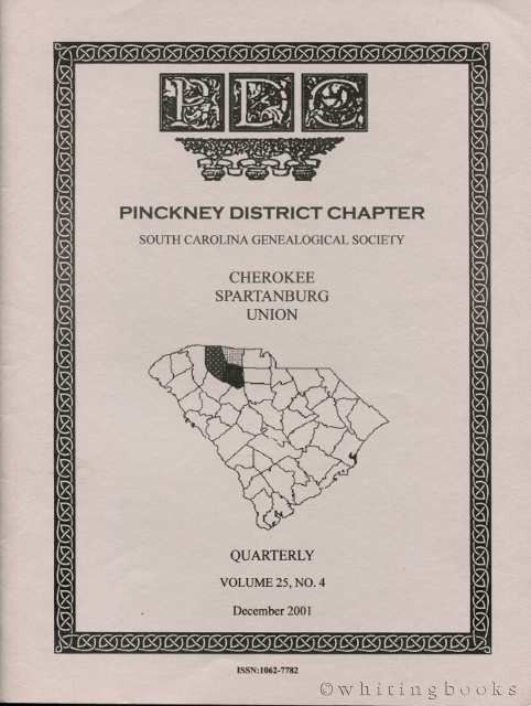 Image for South Carolina Genealogical Society Quarterly, Volume 25, No. 4, December 2001: Pinckney District Chapter - Cherokee, Spartanburg, Union Counties