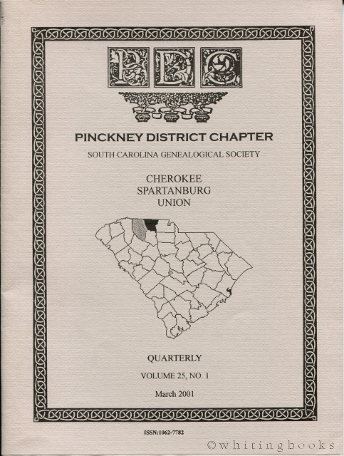 Image for South Carolina Genealogical Society Quarterly, Volume 25, No. 1, March 2001: Pinckney District Chapter - Cherokee, Spartanburg, Union Counties