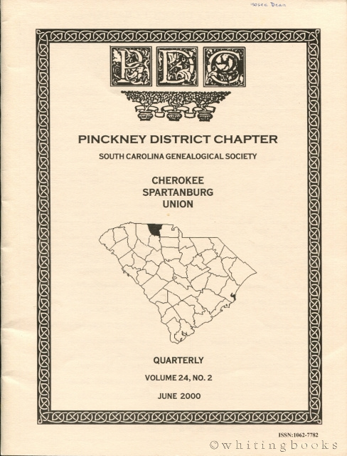 Image for South Carolina Genealogical Society Quarterly, Volume 24, No. 3, September 2000: Pinckney District Chapter - Cherokee, Spartanburg, Union Counties