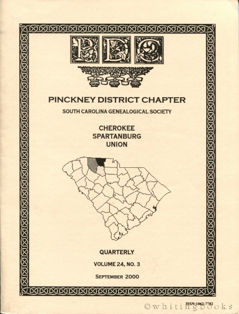 Image for South Carolina Genealogical Society Quarterly, Volume 24, No. 2, June 2000: Pinckney District Chapter - Cherokee, Spartanburg, Union Counties