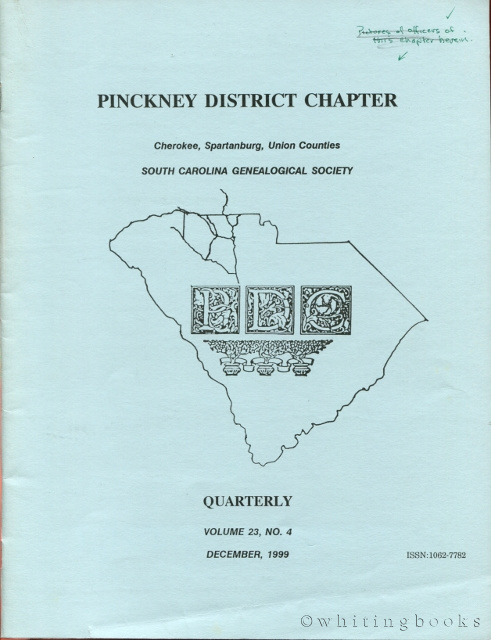 Image for South Carolina Genealogical Society Quarterly, Volume 23, No. 4, December 1999: Pinckney District Chapter - Cherokee, Spartanburg, Union Counties