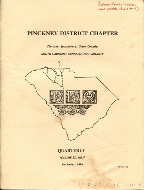 Image for South Carolina Genealogical Society Quarterly, Volume 22, No. 4, December 1998: Pinckney District Chapter - Cherokee, Spartanburg, Union Counties
