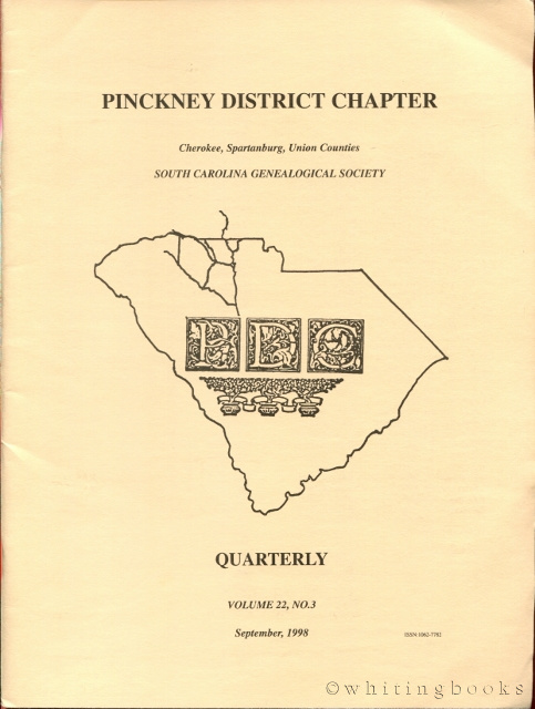 Image for South Carolina Genealogical Society Quarterly, Volume 22, No. 3, September 1998: Pinckney District Chapter - Cherokee, Spartanburg, Union Counties