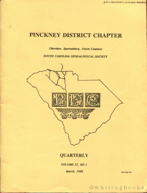 Image for South Carolina Genealogical Society Quarterly, Volume 22, No. 1, March 1998: Pinckney District Chapter - Cherokee, Spartanburg, Union Counties