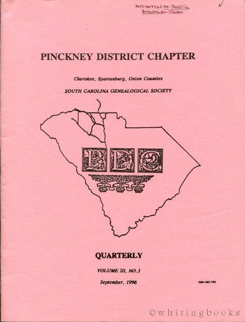 Image for South Carolina Genealogical Society Quarterly, Volume 20, No. 3, September 1996: Pinckney District Chapter - Cherokee, Spartanburg, Union Counties