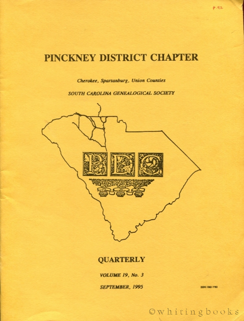 Image for South Carolina Genealogical Society Quarterly, Volume 19, No. 3, September 1995: Pinckney District Chapter - Cherokee, Spartanburg, Union Counties