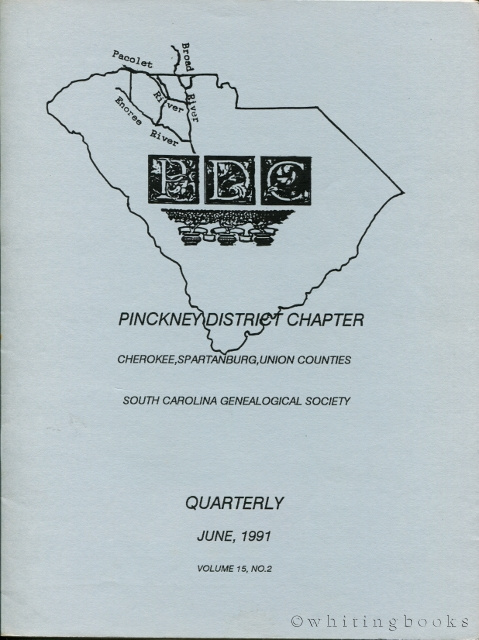 Image for South Carolina Genealogical Society Quarterly, Volume 15, No. 2, June 1991: Pinckney District Chapter - Cherokee, Spartanburg, Union Counties