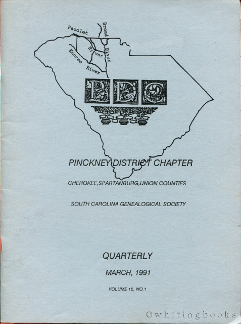 Image for South Carolina Genealogical Society Quarterly, Volume 15, No. 1, March 1991: Pinckney District Chapter - Cherokee, Spartanburg, Union Counties