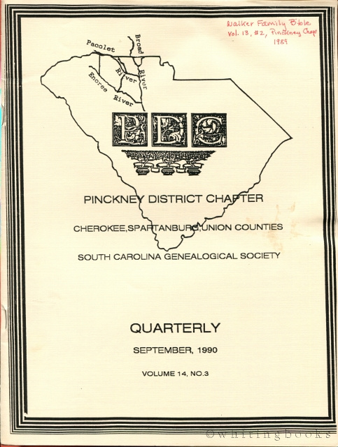 Image for South Carolina Genealogical Society Quarterly, Volume 14, No. 3, September 1990: Pinckney District Chapter - Cherokee, Spartanburg, Union Counties