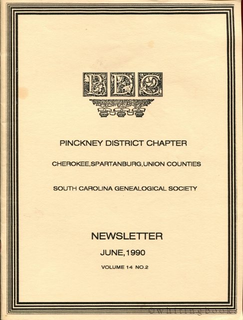 Image for South Carolina Genealogical Society Quarterly, Volume 14, No. 2, June 1990: Pinckney District Chapter - Cherokee, Spartanburg, Union Counties