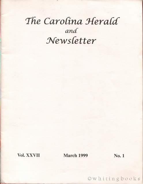 Image for The Carolina Herald and Newsletter, Volume XXVII, No. 1, March 1999 (South Carolina Genealogical Society)