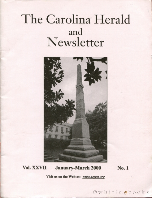 Image for The Carolina Herald and Newsletter, Volume XXVII, No. 1, January-March 2000 (South Carolina Genealogical Society)