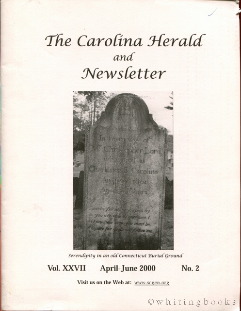 Image for The Carolina Herald and Newsletter, Volume XXVII, No. 2, April-June 2000 (South Carolina Genealogical Society)