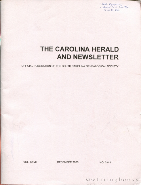 Image for The Carolina Herald and Newsletter, Volume XXVIII, No. 3 & 4, December 2000 (South Carolina Genealogical Society)