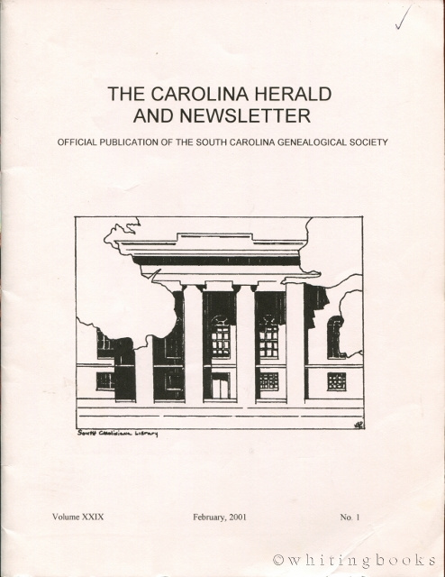 Image for The Carolina Herald and Newsletter, Volume XXIX, No. 1, February 2001 (South Carolina Genealogical Society)