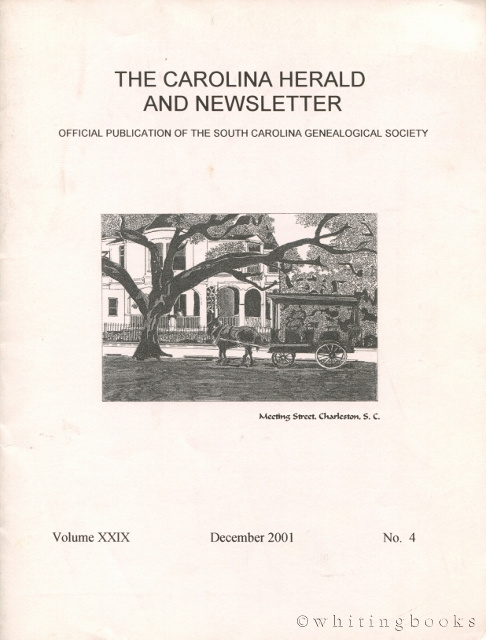 Image for The Carolina Herald and Newsletter, Volume XXIX, No. 4, December 2001 (South Carolina Genealogical Society)