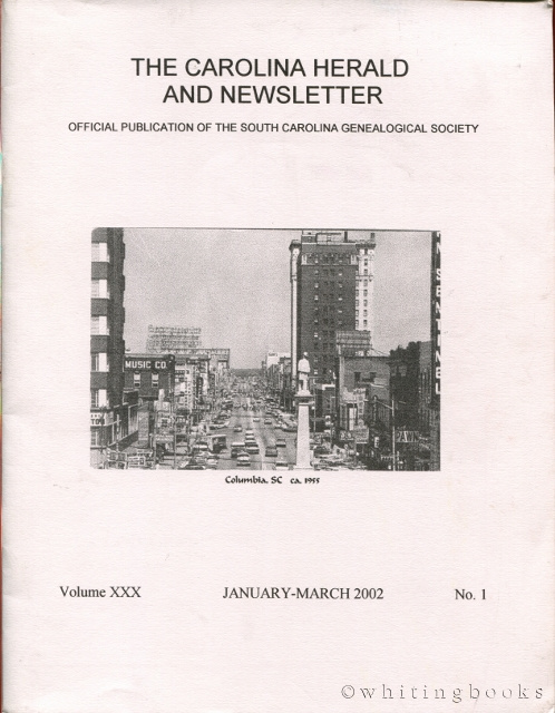Image for The Carolina Herald and Newsletter, Volume XXX, No. 1, January-March 2002 (South Carolina Genealogical Society)