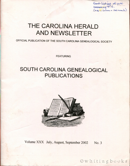 Image for The Carolina Herald and Newsletter, Volume XXX, No. 3, July, August, September 2002 (South Carolina Genealogical Society)