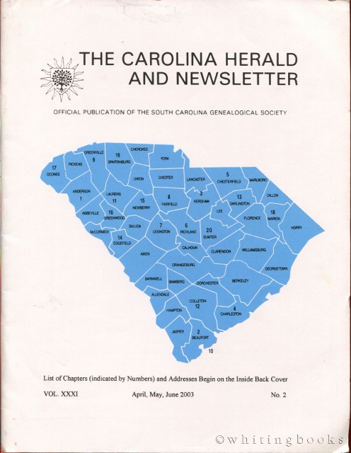 Image for The Carolina Herald and Newsletter, Volume XXXI, No. 2, April, May, June 2003 (South Carolina Genealogical Society)