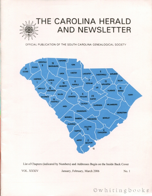 Image for The Carolina Herald and Newsletter, Volume XXXIV, No. 4, January, February, March 2006 (South Carolina Genealogical Society)