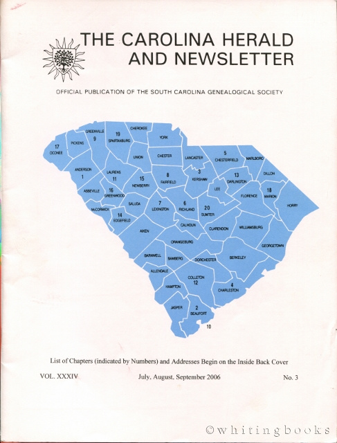 Image for The Carolina Herald and Newsletter, Volume XXXIV, No. 3, July, August, September 2006 (South Carolina Genealogical Society)