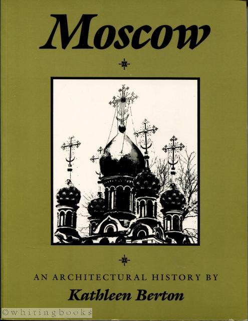 Image for Moscow: An Architectural History