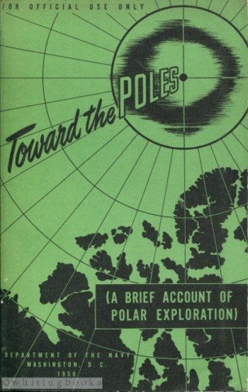 Image for Toward the Poles: A Brief Account of Polar Exploration