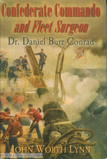 Image for Confederate Commando and Fleet Surgeon: Dr. Daniel Burr Conrad