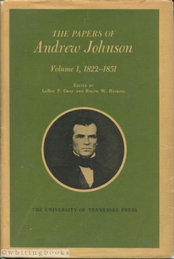 Image for The Papers of Andrew Johnson: Volume 1, 1822-1851