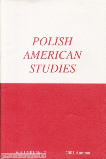 Image for Polish American Studies: A Journal of Polish American History and Culture; Vol. LVIII, No. 2, 2001 Autumn