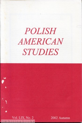 Image for Polish American Studies: A Journal of Polish American History and Culture; Vol. LIX, No. 2, 2002 Autumn