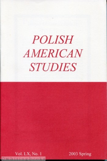 Image for Polish American Studies: A Journal of Polish American History and Culture; Vol. LX, No. 1, 2003 Spring