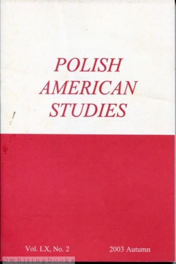 Image for Polish American Studies: A Journal of Polish American History and Culture; Vol. LX, No. 2, 2003 Autumn